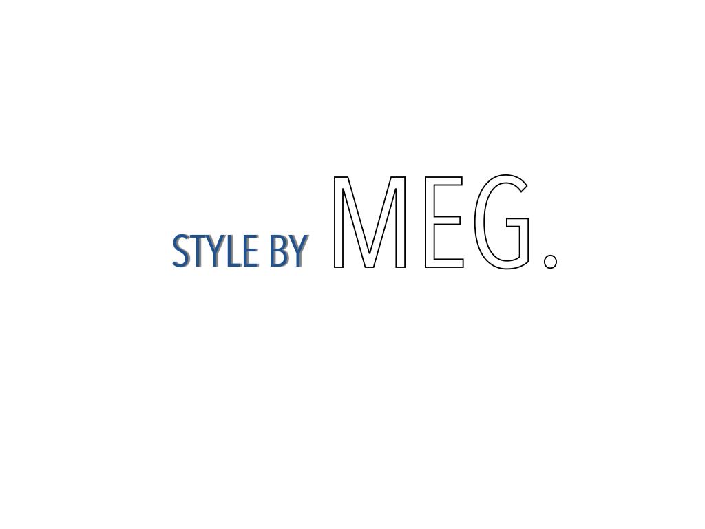 Style by MEG.